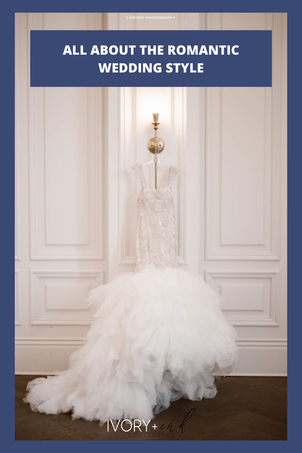 All About the Romantic Wedding Style