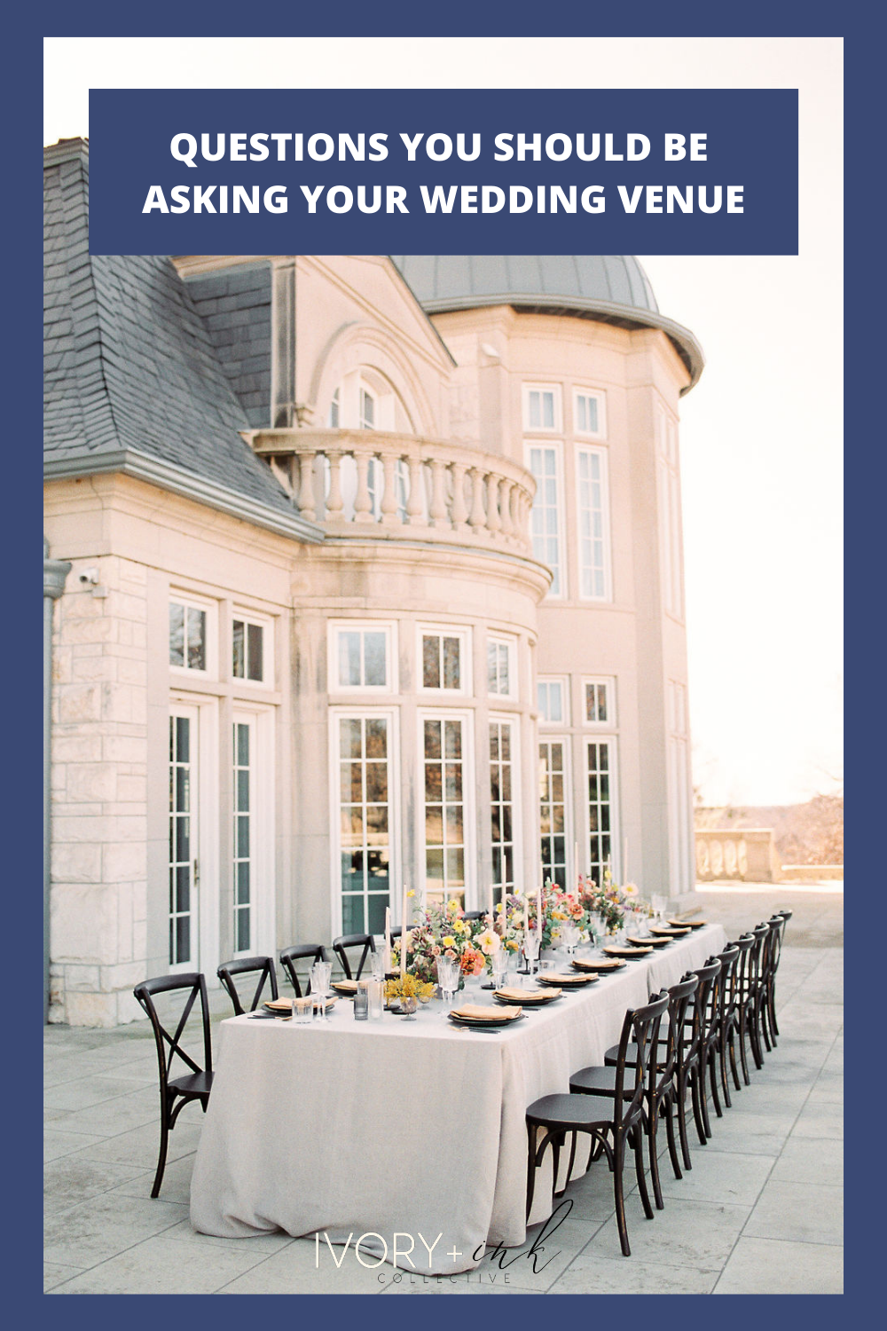 HERE ARE QUESTIONS YOU SHOULD BE ASKING YOUR WEDDING VENUE