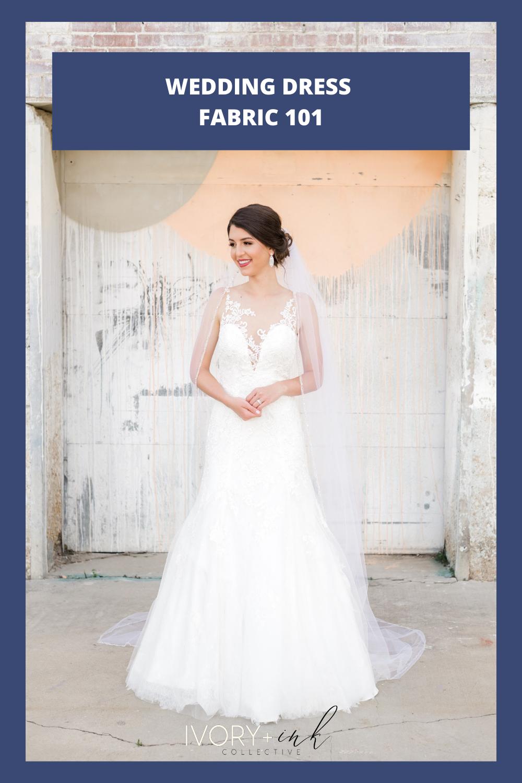 WEDDING DRESS FABRIC 101
